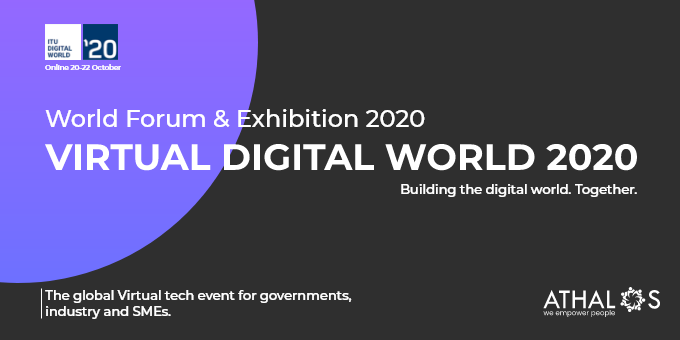 Athalos as part of the conversation at ITU Virtual Digital World – 20-22 October, 2020