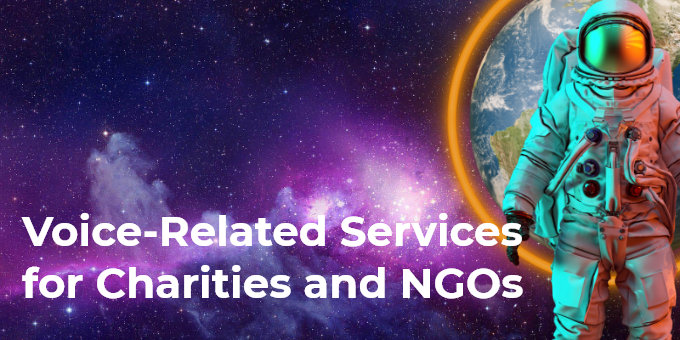 Voice-Related Services for Charities and NGOs